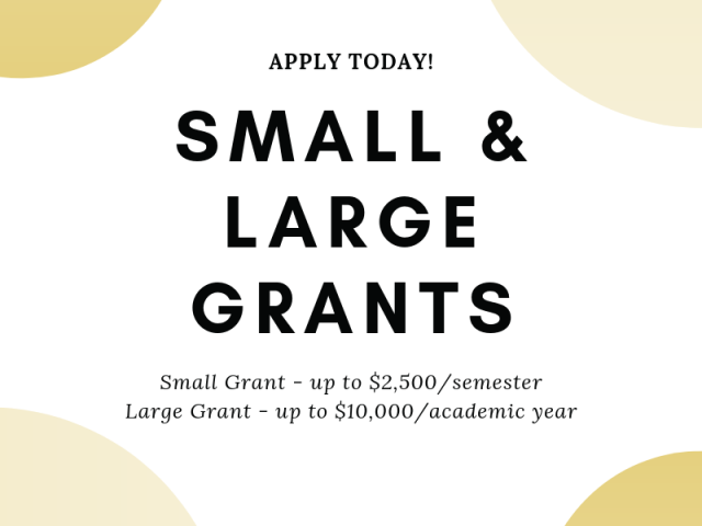 Apply to small and large grants!