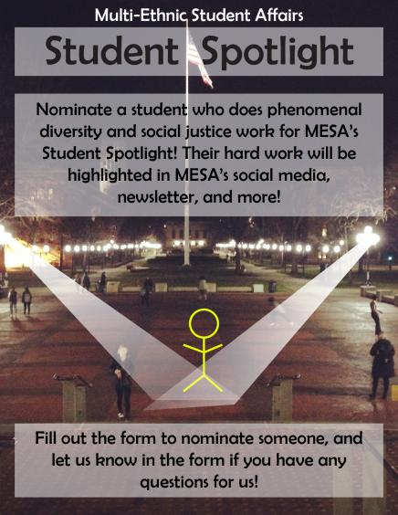 the goal is to highlight the work and stories of *students* (undergraduate or graduate) at the University of Michigan who are involved in diversity and social justice on and off campus.